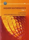 Higher mathematics. Part 1. Calculus and Differential Equations