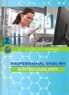 Professional English. Biotechnology