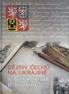 Dejiny Cechu na Ukrajine / Історія чехів в Україні